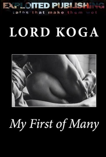 My First of Many ebook by Lord Koga
