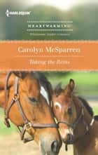 Taking the Reins - A Clean Romance ebook by Carolyn McSparren