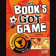 This Book's Got Game - A Collection of Awesome Sports Trivia audiobook by Hans Hetrick