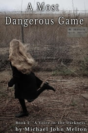 A Most Dangerous Game, Book 2