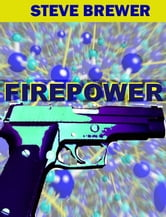 Firepower ebook by Steve Brewer