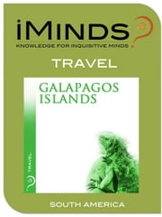 Galapagos Islands: Travel ebook by iMinds