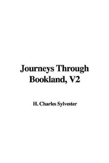 Journeys Through Bookland V2 ebook by Charles H. Sylvester