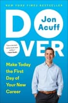 Do Over - Make Today the First Day of Your New Career ebook by Jon Acuff
