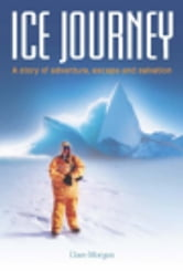 Ice Journey ebook by Dave Morgan