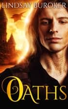 Oaths (Dragon Blood, Book 8) ebook by Lindsay Buroker