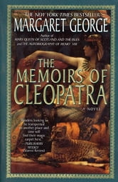 The Memoirs of Cleopatra - A Novel ebook by Margaret George