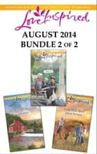 Love Inspired August 2014 - Bundle 2 of 2 ebook by Patricia Davids,Mia Ross,Jolene Navarro