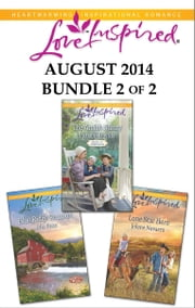 Love Inspired August 2014 - Bundle 2 of 2 - The Amish Nanny\Blue Ridge Reunion\Lone Star Hero ebook by Patricia Davids,Mia Ross,Jolene Navarro