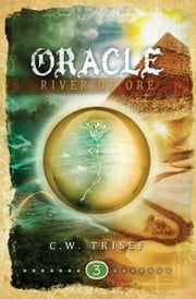 Oracle - River of Ore ebook by C.W. Trisef,Giuseppe Lipari