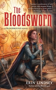 The Bloodsworn ebook by Erin Lindsey