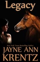 Legacy ebook by Jayne Ann Krentz