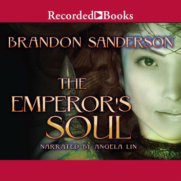 The Emperor's Soul audiobook by Brandon Sanderson