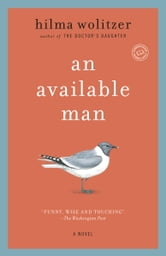 An Available Man - A Novel ebook by Hilma Wolitzer