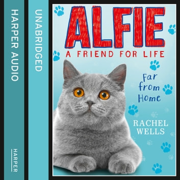 Alfie Far From Home audiobook by Rachel Wells