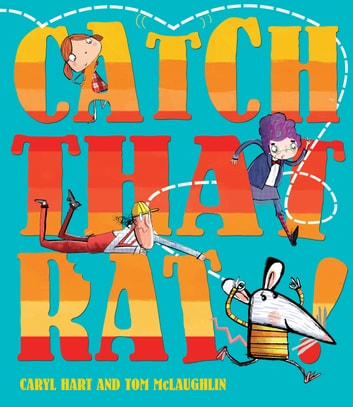 Catch That Rat ebook by Caryl Hart