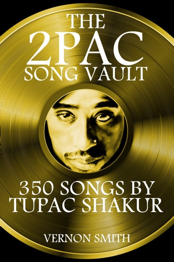 The 2Pac Song Vault