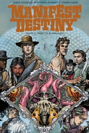 Manifest Destiny 2: Insecta & Amphibia ebook by Chris Dingess, Christian Langhagen, Matthew Roberts,...