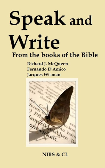 Speak and Write: From the books of the Bible ebook by Richard J. McQueen