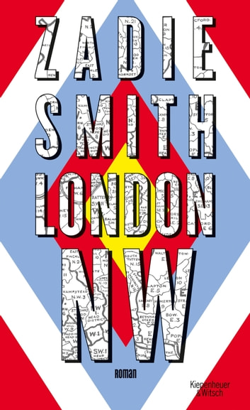 London NW - Roman ebook by Zadie Smith