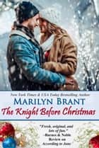 The Knight Before Christmas ebook by Marilyn Brant