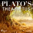 Plato's Theaetetus audiobook by – Plato