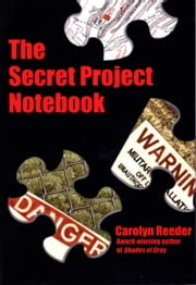 The Secret Project Notebook ebook by Carolyn Reeder