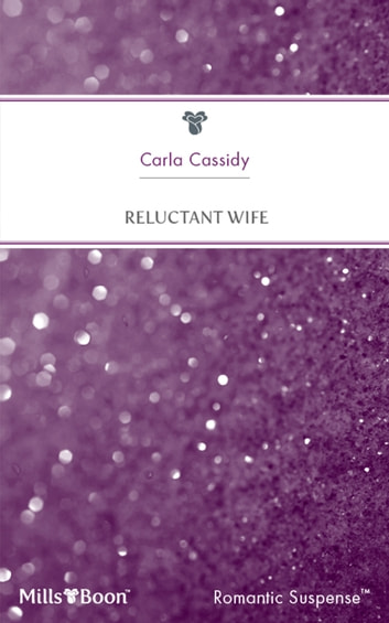 Reluctant Wife 電子書 by Carla Cassidy
