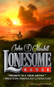 Lonesome Range ebook by John D. Nesbitt
