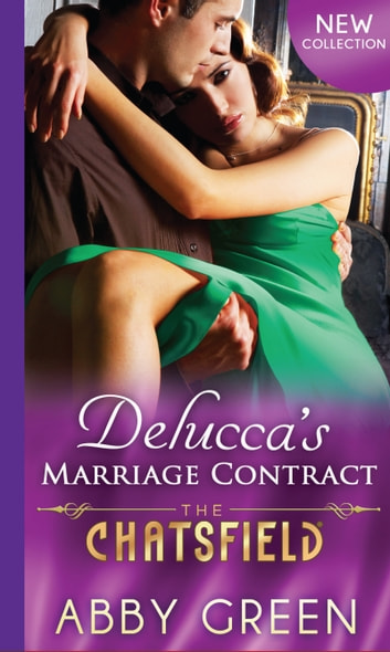 Delucca's Marriage Contract (Mills & Boon M&B) (The Chatsfield, Book 10) ebook by Abby Green