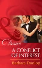 A Conflict of Interest (Mills & Boon Desire) (Daughters of Power: The Capital, Book 1) 電子書 by Barbara Dunlop