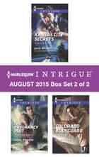 Harlequin Intrigue August 2015 - Box Set 2 of 2 ebook by Julie Miller,Carol Ericson,Cindi Myers