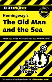 CliffsNotes on Hemingway's The Old Man and the Sea ebook by Jeanne SalladT Criswell