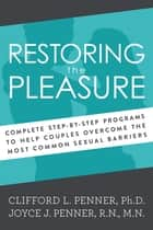 Restoring the Pleasure ebook by Thomas Nelson