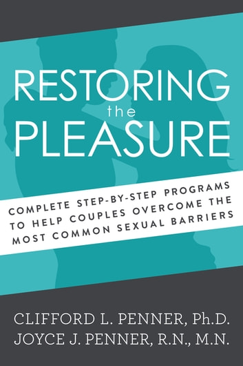 Restoring the Pleasure ebook by Clifford Penner,Joyce J. Penner