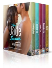 The Jade Series Box Set - Choosing You, Knowing You, Loving You, Promising You, and Garret ebook by Allie Everhart