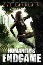 Humanity's Endgame - Apocalypse Romance ebook by