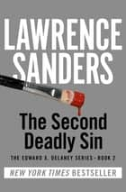 The Second Deadly Sin ebook by Lawrence Sanders