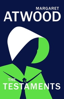 The Testaments eBook by Margaret Atwood