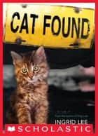 Cat Found ebook by Ingrid Lee