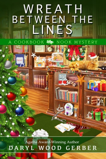 Wreath Between the Lines ebook by Daryl Wood Gerber
