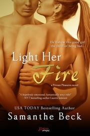Light Her Fire ebook by Samanthe Beck