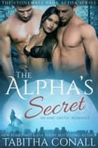 The Alpha's Secret ebook by Tabitha Conall