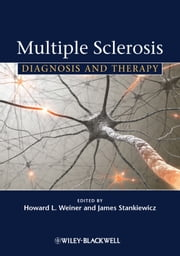 Multiple Sclerosis - Diagnosis and Therapy ebook by Howard L. Weiner,James M. Stankiewicz
