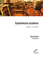 Experiencias escolares - Sujetos y territorios  ebook by Kobo.Web.Store.Products.Fields.ContributorFieldViewModel