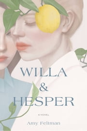 Willa & Hesper ebook by Amy Feltman