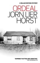 Ordeal ebook by Jorn Lier Horst