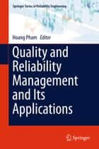Quality and Reliability Management and Its Applications ebook by Hoang Pham