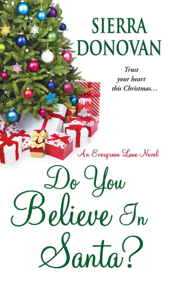 Do You Believe In Santa? ebook by Sierra Donovan