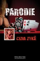 PARODIE ebook by Cizia ZYKE